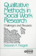Qualitative Methods in Social Work Research Challenges and Rewards