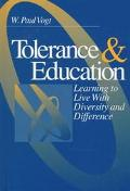 Tolerance and Education Learning to Live With Diversity and Difference