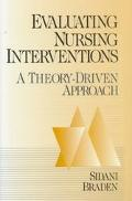 Evaluating Nursing Interventions A Theory-Driven Approach