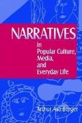 Narratives in Popular Culture, Media, and Everyday Life