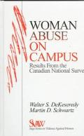 Woman Abuse on Campus Results from the Canadian National Survey