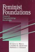 Feminist Foundations Toward Transforming Sociology