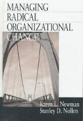 Managing Radical Organizational Change
