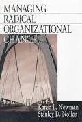Managing Radical Organizational Change