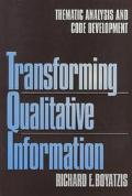 Transforming Qualitative Information Thematic Analysis and Code Development