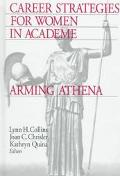 Career Strategies for Women in Academe Arming Athena