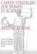Career Strategies for Women Academics Arming Athena