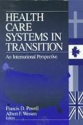 Health Care Systems in Transition An International Perspective