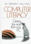 Computer Literacy Getting the Most from Your PC