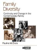 Family Diversity Continuity and Change in the Contemporary Family