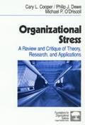 Organizational Stress A Review and Critique of Theory, Research, and Applications