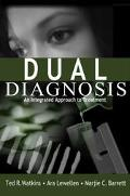 Dual Diagnosis An Integrated Approach to Treatment