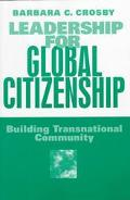 Leadership for Global Citizenship Building Transnational Community