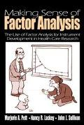Making Sense of Factor Analysis The Use of Factor Analysis for Instrument Development in Hea...