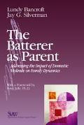 Batterer As Parent