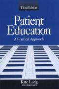 Patient Education A Practical Approach