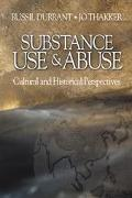 Substance Use & Abuse Cultural and Historical Perspectives