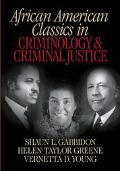 African American Classics in Criminology & Criminal Justice