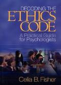 Decoding the Ethics Code A Practical Guide for Psychologists