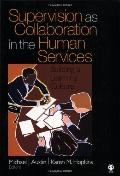 Supervision as Collaboration in the Human Services: Building a Learning Culture