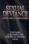 Sexual Deviance Issues and Controversies