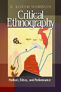 Critical Ethnography Theory, Method, and Praxis