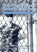 Correctional Boot Camps Military Basic Training or a Model for Corrections