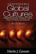 Understanding Global Cultures Metaphorical Journeys Through 28 Nations, Clusters of Nations ...