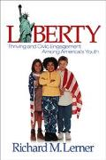 Liberty Thriving and Civic Engagement Among America's Youth