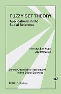 Fuzzy Set Theory Applications In the Social Sciences