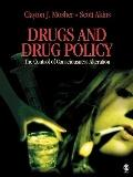 Drugs and Drug Policy The Control of Consciousness Alteration