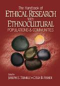 Handbook Of Ethical Research With Ethnocultural Populations & Communities