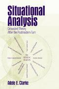Situational Analysis Grounded Theory After The Postmodern Turn