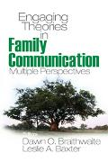 Engaging Theories in Family Communication Multiple Perspectives