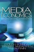 Media Economics Applying Economics to New and Traditional Media