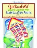 Quick and Easy Ways to Connect With Students and Their Parents, Grades K-8 Improving Student...