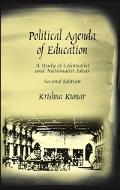 Political Agenda Of Education A Study Of Colonialist And Nationalist Ideas