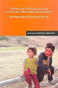 Social And Gender Analysis in Natural Resource Management Learning Studies And Lessons from ...