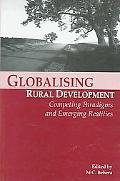 Globalising Rural Development Competing Paradigms And Emerging Realities