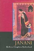Janani Mothers, Daughters, Motherhood