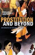 Prostitution and Beyond: An Analysis of Sex Work in India