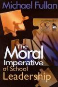 Moral Imperative of School Leadership