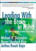 Leading With the Brain in Mind 101 Brain-Compatible Practices for Leaders