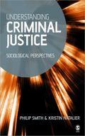 Understanding Criminal Justice Sociological Perspectives
