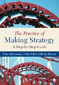 Practice of Making Strategy A Step-by-Step Guide