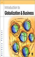 Introduction to Globalization and Business: Relationships and Responsibilities