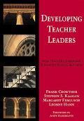 Developing Teacher Leaders How Teacher Leadership Enhances School Success