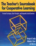 Teacher's Sourcebook for Cooperative Learning Practical Techniques, Basic Principles, and Fr...