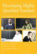 Developing Highly Qualified Teachers A Handbook For School Leaders