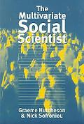 Multivariate Social Scientist Introductory Statistics Using Generalized Linear Models